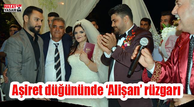 Aşiret düğününde 'Alişan' rüzgarı