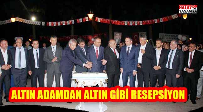 ALTIN ADAMDAN ALTIN GİBİ RESEPSİYON